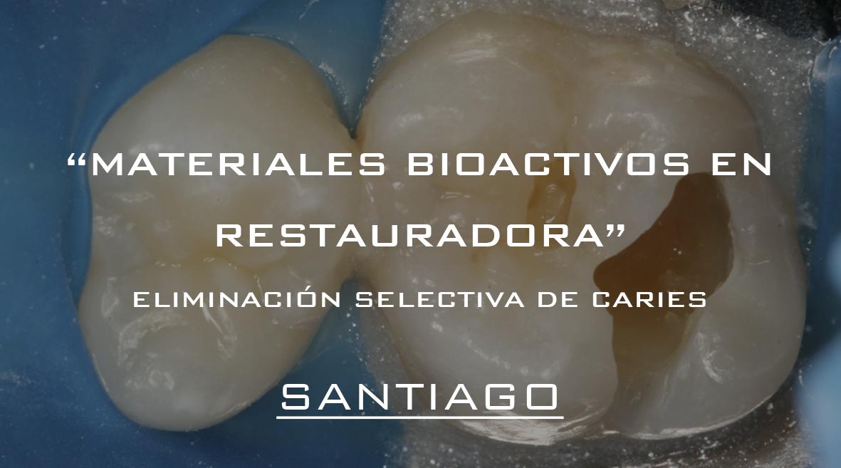 Santiago- Materiales bioactivos en odontología restauradora