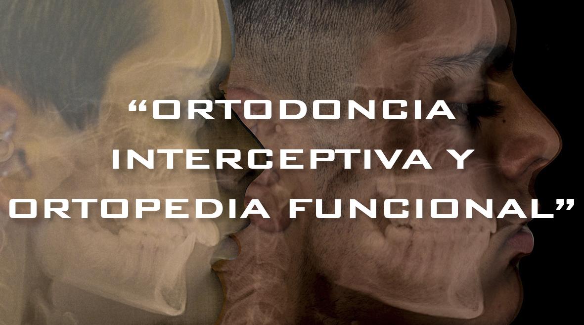 Módulos en Ortodoncia Interceptiva y Ortopedia funcional – Octubre 2020