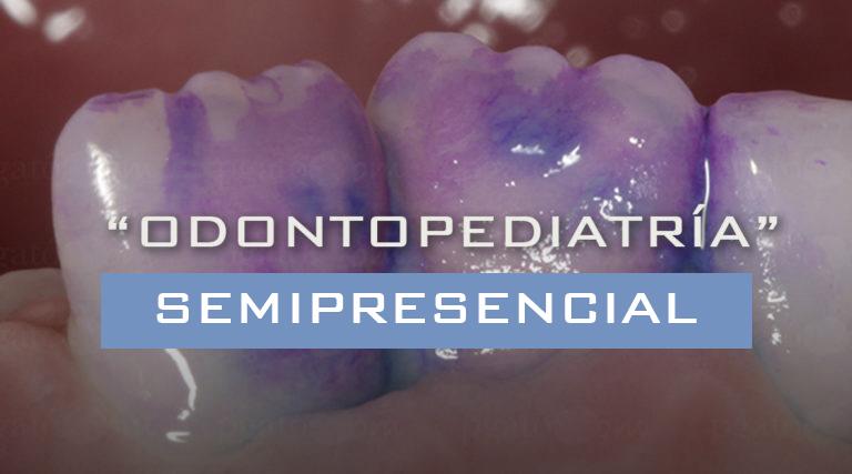 Curso Modular Semipresencial en Odontopediatría para Postgraduados